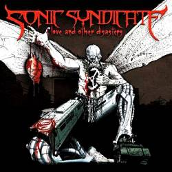 Sonic Syndicate : Love and Other Disasters